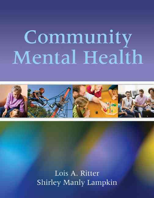 Community Mental Health By Ritter, Lois A./ Lampkin, Shirley Manly